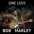 BOB MARLEY, One Love
