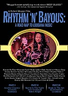 LOUISIANNE Rhythm 'n' Bayous : A Road Map To Louisiana Music