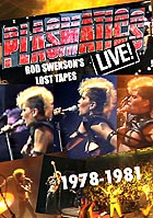 PLASMATICS Live ! Rod Swenson's Lost Tapes 1978-1981