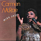 CARMEN MCRAE Miss Jazz