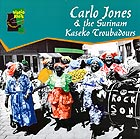 CARLO JONES & The Surinam Kaseko Troubadours