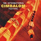 The International, Cimbalom Festival