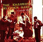 KHARKOV KLEZMER BAND Ticking Again