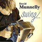 DAVID MUNNELLY, Swing
