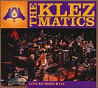 THE KLEZMATICS Live At Town Hall