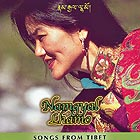 NAMGYAL LHAMO, Songs from Tibet