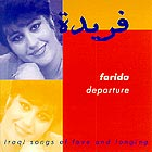 FARIDA Departure : Iraqi Songs Of Love And Longing