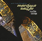 MANSOUR ZAITAR, Songs Of Praise To The Prophet