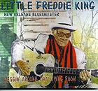 LITTLE FREDDIE KING Messin' Around Tha Living Room