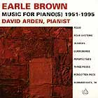 EARLE BROWN Music For Piano(s) 1951-1995
