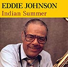 EDDIE JOHNSON Indian Summer