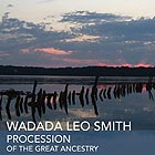 WADADA LEO SMITH Procession Of The Great Ancestry