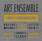 ART ENSEMBLE OF CHICAGO Early Combinations