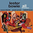 LESTER BOWIE All the Numbers