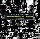 ROSCOE MITCHELL & M.T.A.O. Ride the Wind