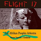 HORACE TAPSCOTT & THE PAN AFRIKAN PEOPLES ARKESTRA Flight 17