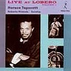 HORACE TAPSCOTT TRIO Live At Lobero, Vol 1