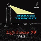 HORACE TAPSCOTT, Lighthouse 79 / Vol 2