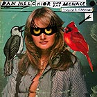DAN MELCHIOR UND DAS MENACE Catbirds & Cardinals