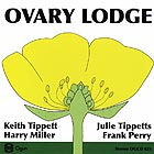 OVARY LODGE Ovary Lodge