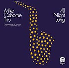 MIKE OSBORNE TRIO All Night Long