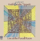 KEITH et JULIE TIPPETT Live at the Purcell Room