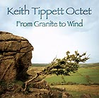KEITH TIPPETT OCTET From Granite To Wind
