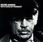 DEXTER GORDON, Both Sides Of Midnight