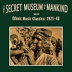 The Secret Museum Of Mankind Vol 3 / Ethnic Music Classics : 1925-1948