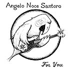 ANGELO NOCE SANTORO For You