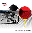 STEVE LEHMAN TRIO + CRAIG TABORN The People I Love