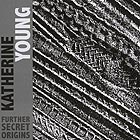 KATHERINE YOUNG Further Secret Origins