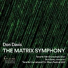 DON DAVIS The Matrix Symphony