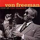 Von Freeman Live At The Dakota