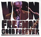 Von Freeman Good Forever