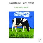 Bennink / Parker The Grass Is Greener
