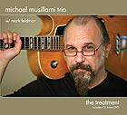 Michael Musillami Trio The Treatment