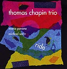 Thomas Chapin Trio, Ride