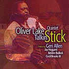 OLIVER LAKE QUINTET, Talkin' Stick