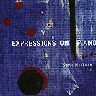 STEVE MACLEAN, Expressions on Piano
