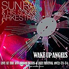 SUN RA & HIS SOLAR ARKESTRA Wake Up Angels