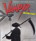 ROBERTO MUSCI / GIOVANNI VENOSTA, Vampyr and Other Stories