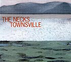 THE NECKS, Townsville