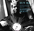 SUN RA Sleeping Beauty