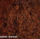 Boris Kovac, From Ritual Nova