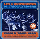 Les 4 Guitaristes de l'Apocalypso-bar World Tour 1998 !