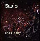 5 UU's, Crisis In Clay