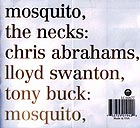 The Necks, Mosquito / See Through