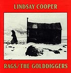 Lindsay Cooper Rags / The Golddiggers