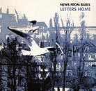 News From Babel, Letters Home